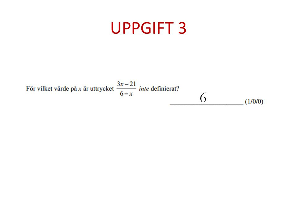 UPPGIFT 3