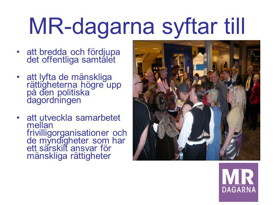 MR-dagarna syftar till att erbjuda kunskap och metoder för praktisk tillämpning av de mänskliga rättigheterna att lyfta fram utmaningar inom MR-området att möjliggöra skapandet av nätverk