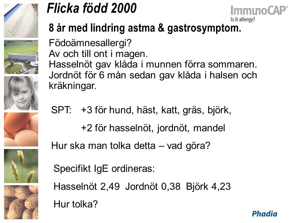 Flicka född 2000 8 år med lindring astma & gastrosymptom. Födoämnesallergi? Av och till ont i magen. Hasselnöt gav klåda i munnen förra sommaren. Jord