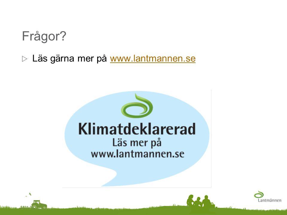 Frågor?  Läs gärna mer på www.lantmannen.sewww.lantmannen.se
