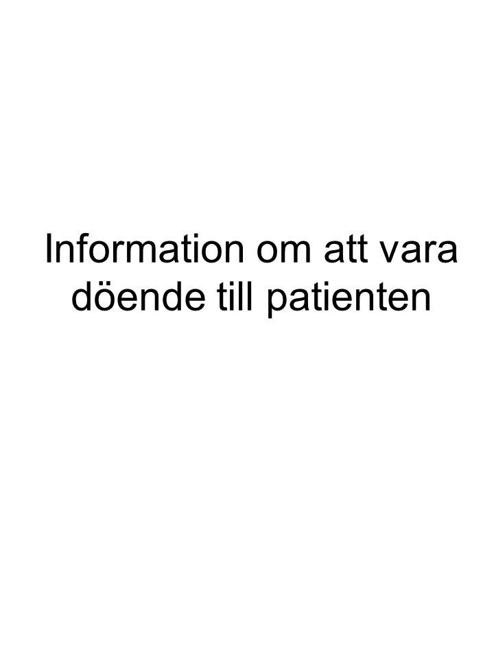 Information om att vara döende till patienten