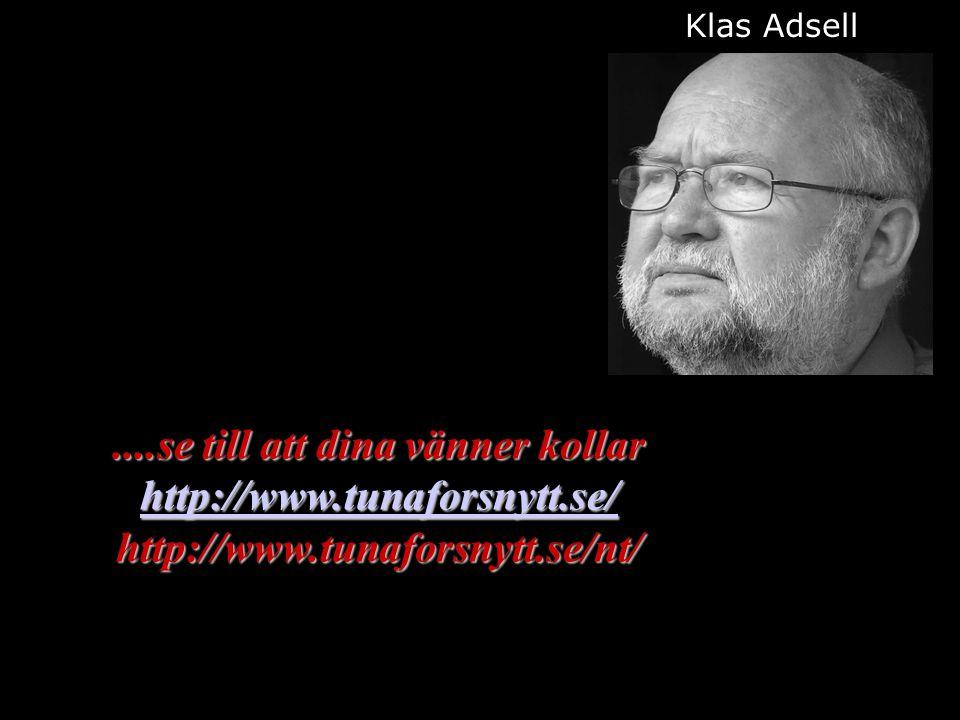 ....se till att dina vänner kollar http://www.tunaforsnytt.se/ http://www.tunaforsnytt.se/nt/ http://www.tunaforsnytt.se/ Klas Adsell 2015-01-1217http://www.tunaforsnytt.se/