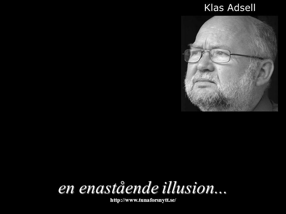 en enastående illusion... Klas Adsell 2015-01-125http://www.tunaforsnytt.se/