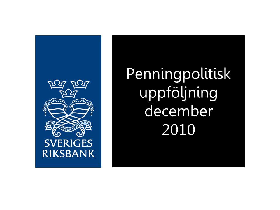 Penningpolitisk uppföljning december 2010