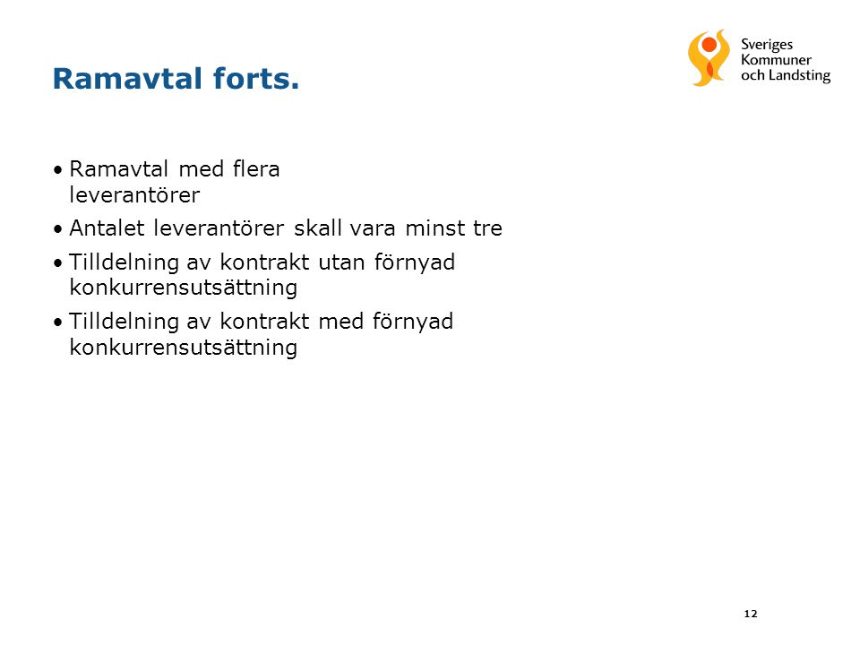 12 Ramavtal forts.