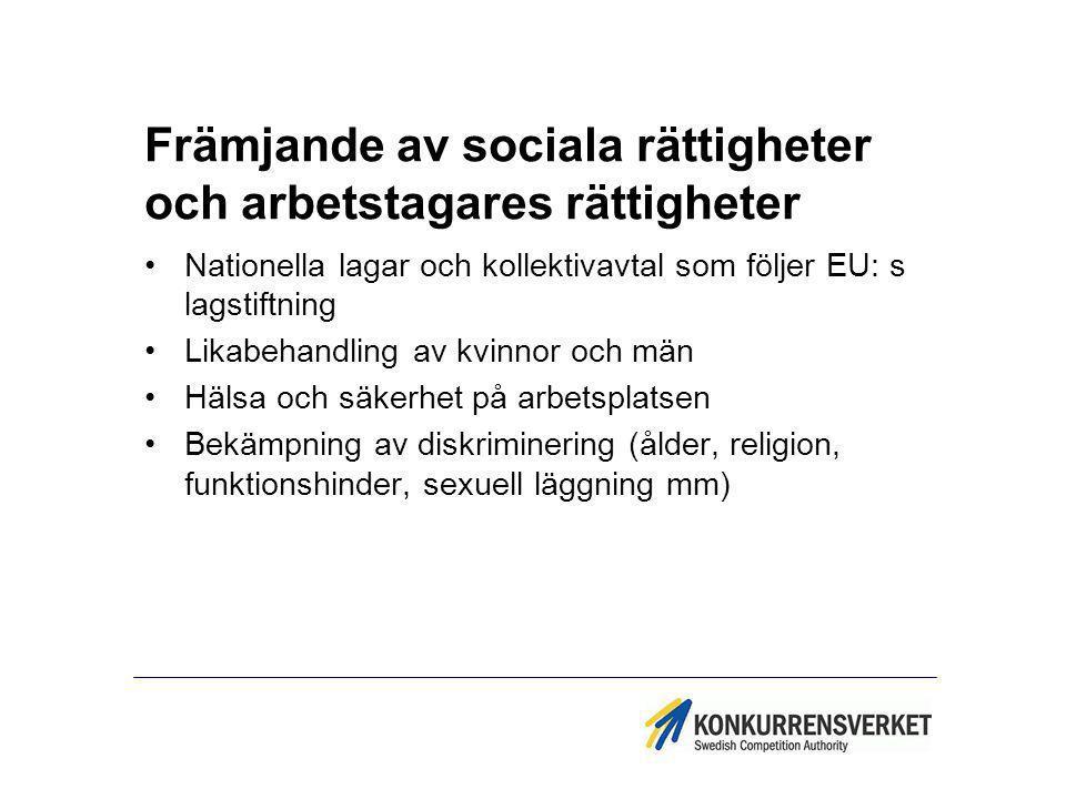 Främjande av sociala rättigheter och arbetstagares rättigheter Nationella lagar och kollektivavtal som följer EU: s lagstiftning Likabehandling av kvi