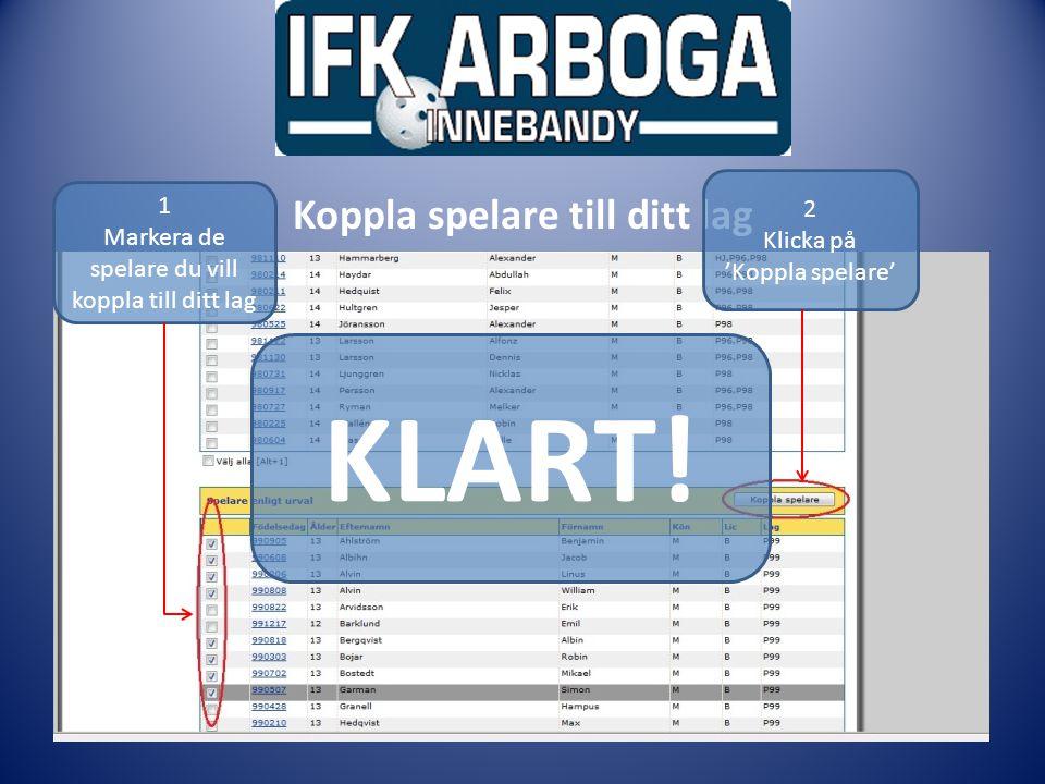 Ledarmöte Inför match Klicka på 'Lagadministration'