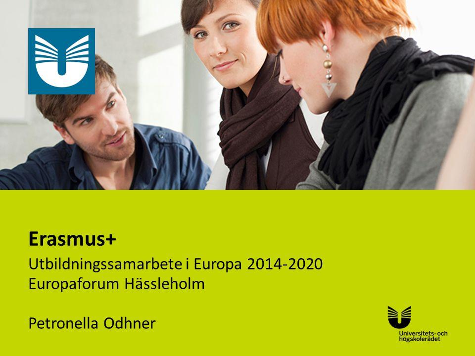 Sv Erasmus+ Utbildningssamarbete i Europa 2014-2020 Europaforum Hässleholm Petronella Odhner