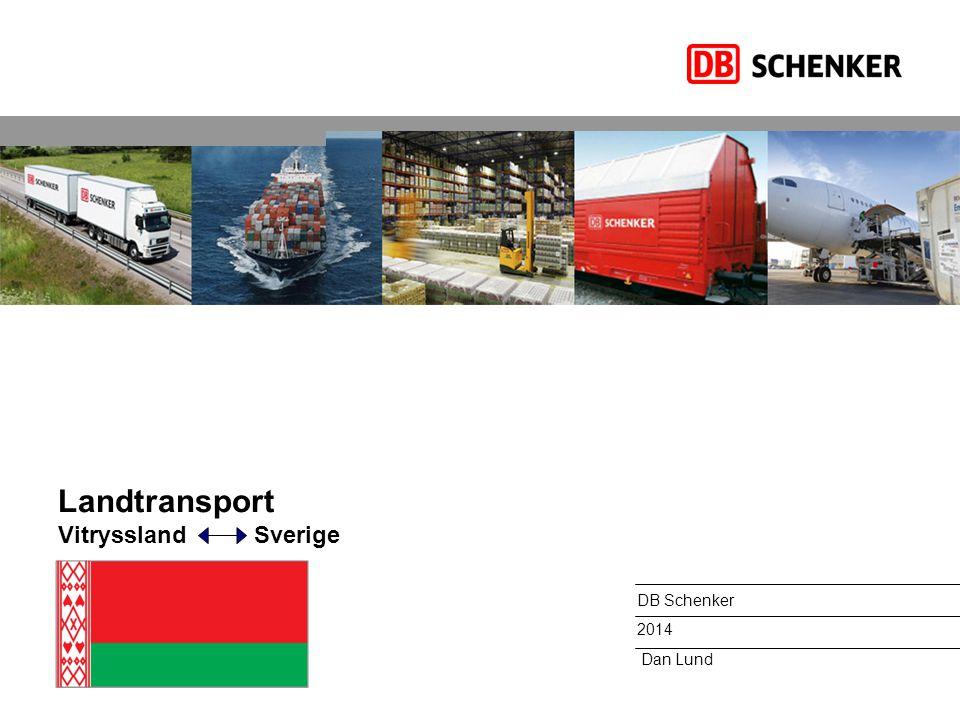 Landtransport Vitryssland Sverige DB Schenker 2014 Dan Lund