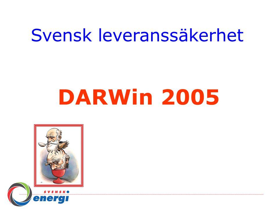 Svensk leveranssäkerhet DARWin 2005