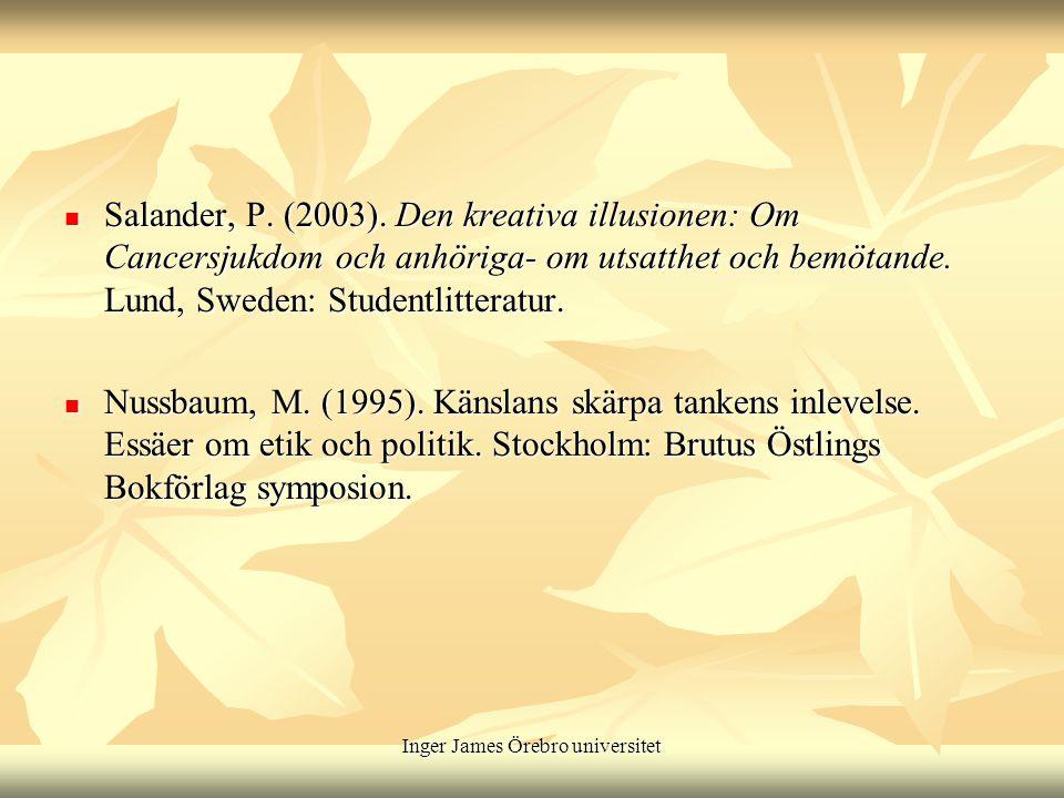 Inger James Örebro universitet Salander, P. (2003).