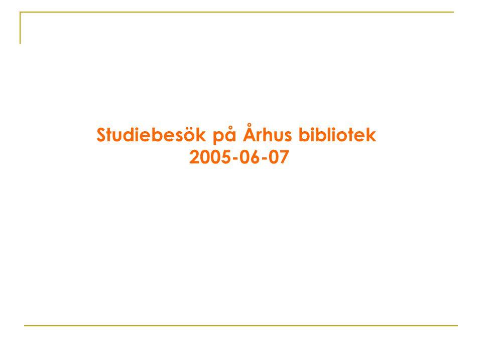 Studiebesök på Århus bibliotek 2005-06-07