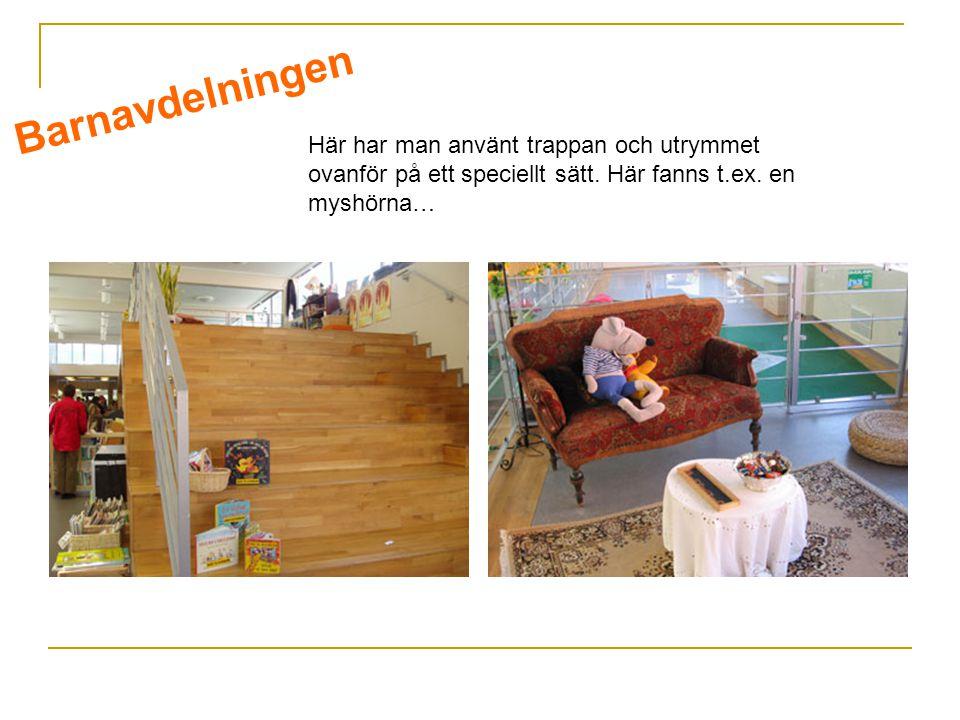 Här har man använt trappan och utrymmet ovanför på ett speciellt sätt.