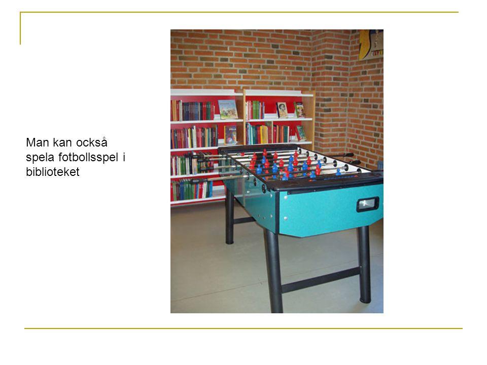 Man kan också spela fotbollsspel i biblioteket