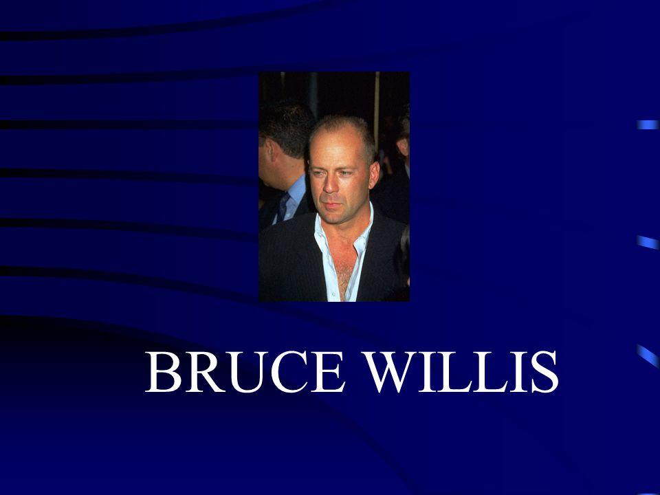 Fakta om Bruce Willis Namn: Walter Bruce Willis Född: 19 mars - 1955 Bor: Los Angeles, USA Familj: Fru och 3 döttrar Karriär: Filmstjärna och Musiker Aktuell: Medverkat i en rad kända filmer