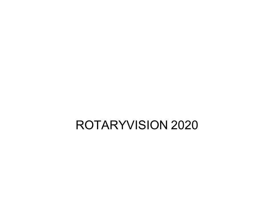 ROTARYVISION 2020