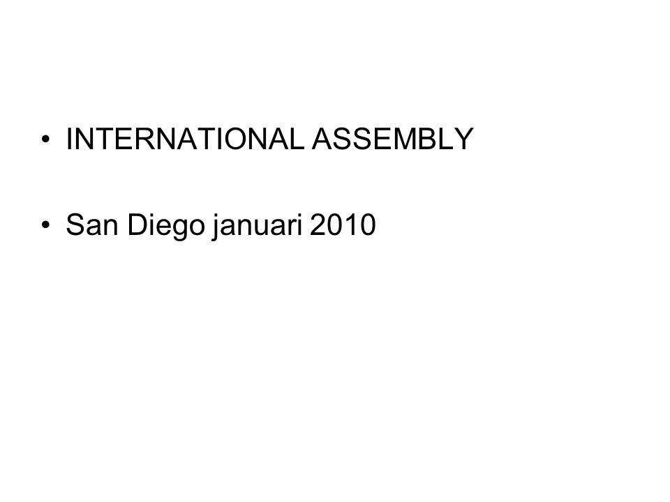 INTERNATIONAL ASSEMBLY San Diego januari 2010