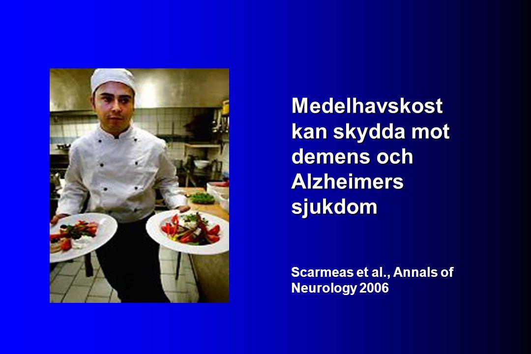 Medelhavskost kan skydda mot demens och Alzheimers sjukdom Scarmeas et al., Annals of Neurology 2006