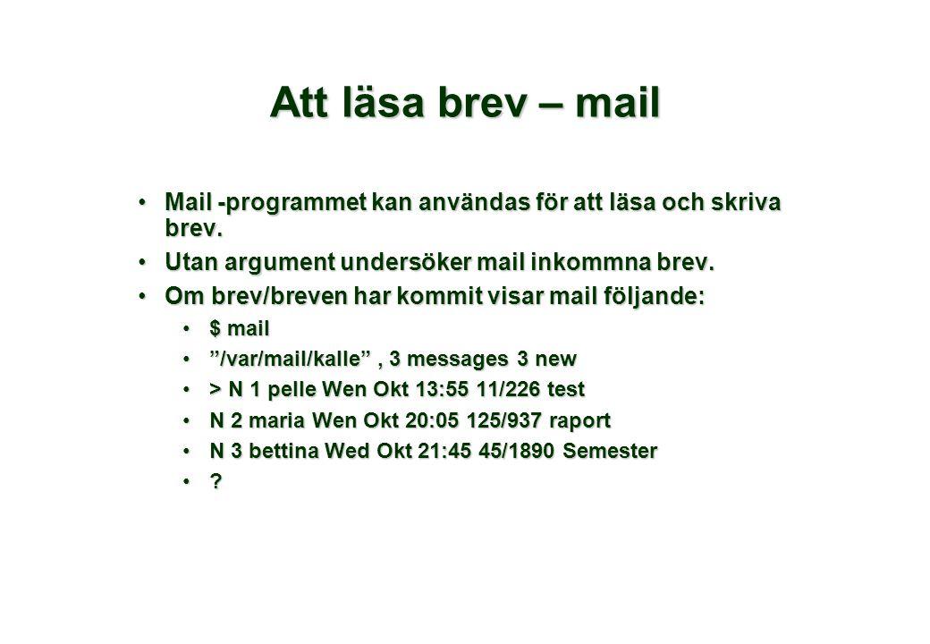 Att läsa brev – mail Mail -programmet kan användas för att läsa och skriva brev.Mail -programmet kan användas för att läsa och skriva brev.