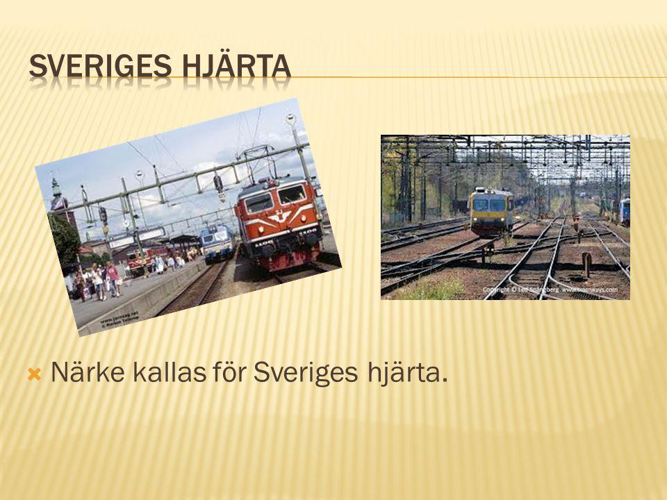  Närke kallas för Sveriges hjärta.