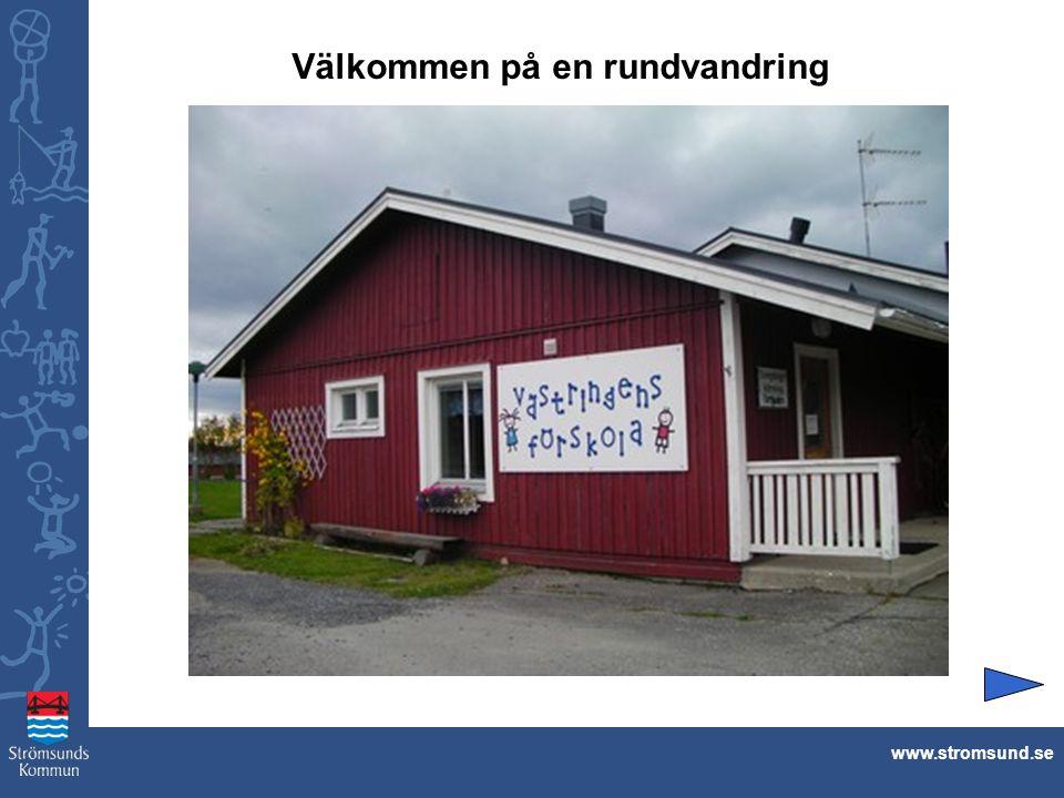 Välkommen på en rundvandring www.stromsund.se
