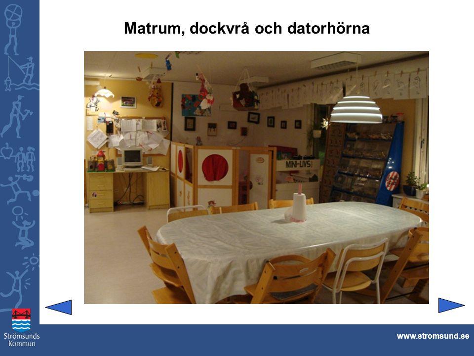 Matrum, dockvrå och datorhörna www.stromsund.se