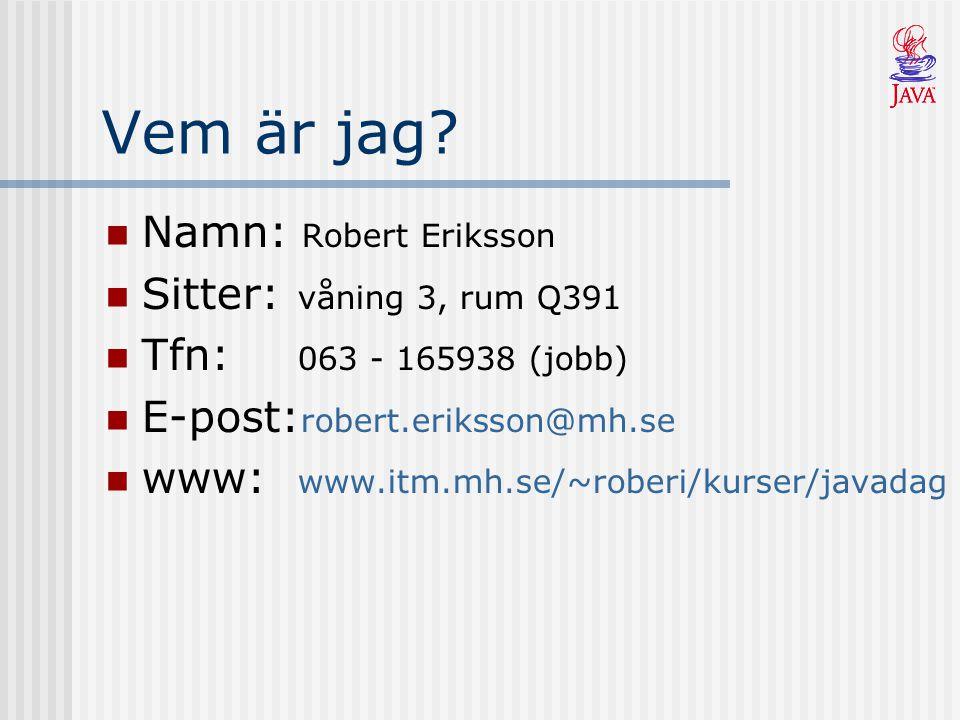 Kursplan Kursens syfte: känna till grundläggande begrepp inom objektorienterad programmering behärska de grundläggande elementen i Java kunna designa och implementera program i Java Kursplan Komplett kursplan finns att hämta från hemsidan.