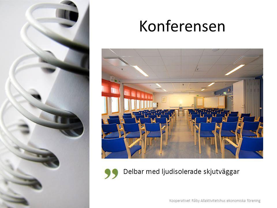 Kooperativet Råby Allaktivitetshus ekonomiska förening Konferensen Delbar med ljudisolerade skjutväggar