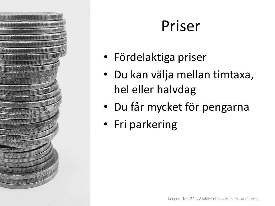 Kooperativet Råby Allaktivitetshus ekonomiska förening Priser Fördelaktiga priser Du kan välja mellan timtaxa, hel eller halvdag Du får mycket för pen