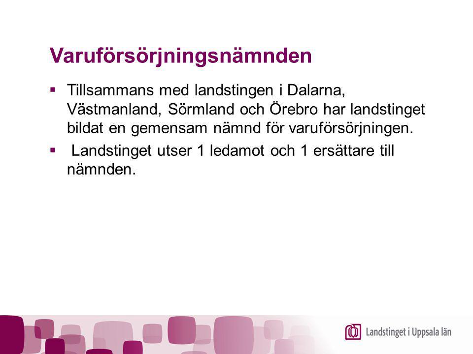 Varuförsörjningsnämnden  Tillsammans med landstingen i Dalarna, Västmanland, Sörmland och Örebro har landstinget bildat en gemensam nämnd för varuför
