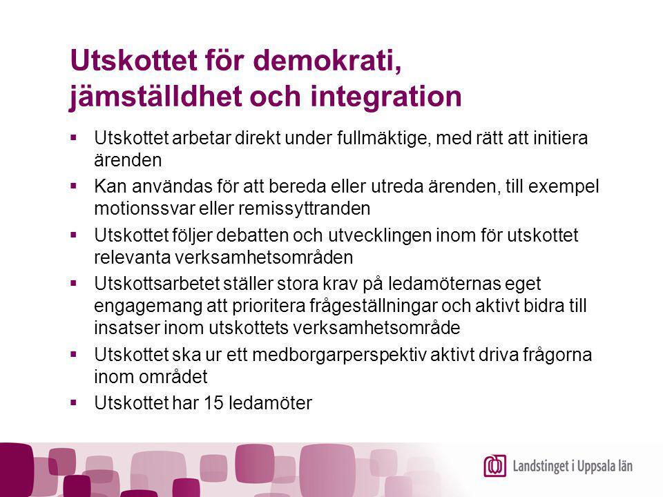 Utskottet för demokrati, jämställdhet och integration  Utskottet arbetar direkt under fullmäktige, med rätt att initiera ärenden  Kan användas för a