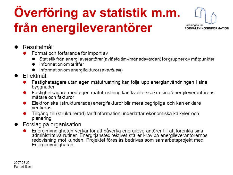 2007-08-22 Farhad Basiri Överföring av statistik m.m.