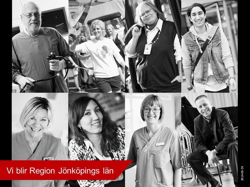 Vi blir Region Jönköpings län 2014-09-24