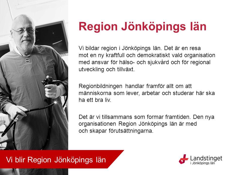 Vi bildar region i Jönköpings län. Det är en resa mot en ny kraftfull och demokratiskt vald organisation med ansvar för hälso- och sjukvård och för re