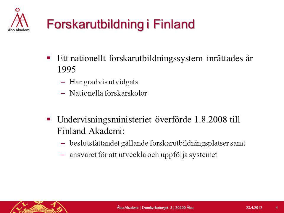 Forskarutbildning i Finland  Ett nationellt forskarutbildningssystem inrättades år 1995 –Har gradvis utvidgats –Nationella forskarskolor  Undervisni