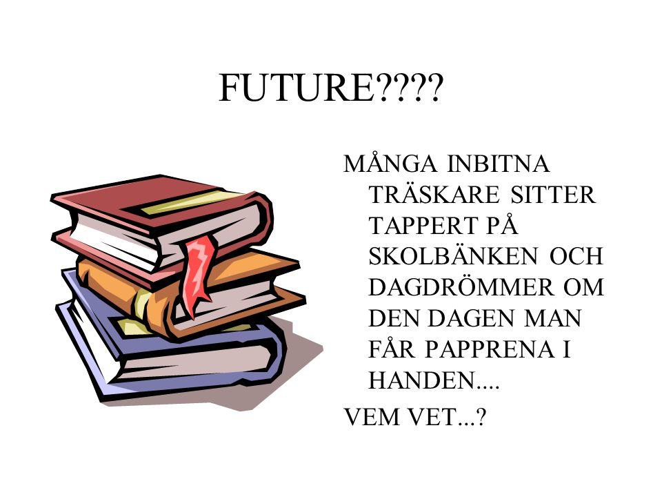 FUTURE .