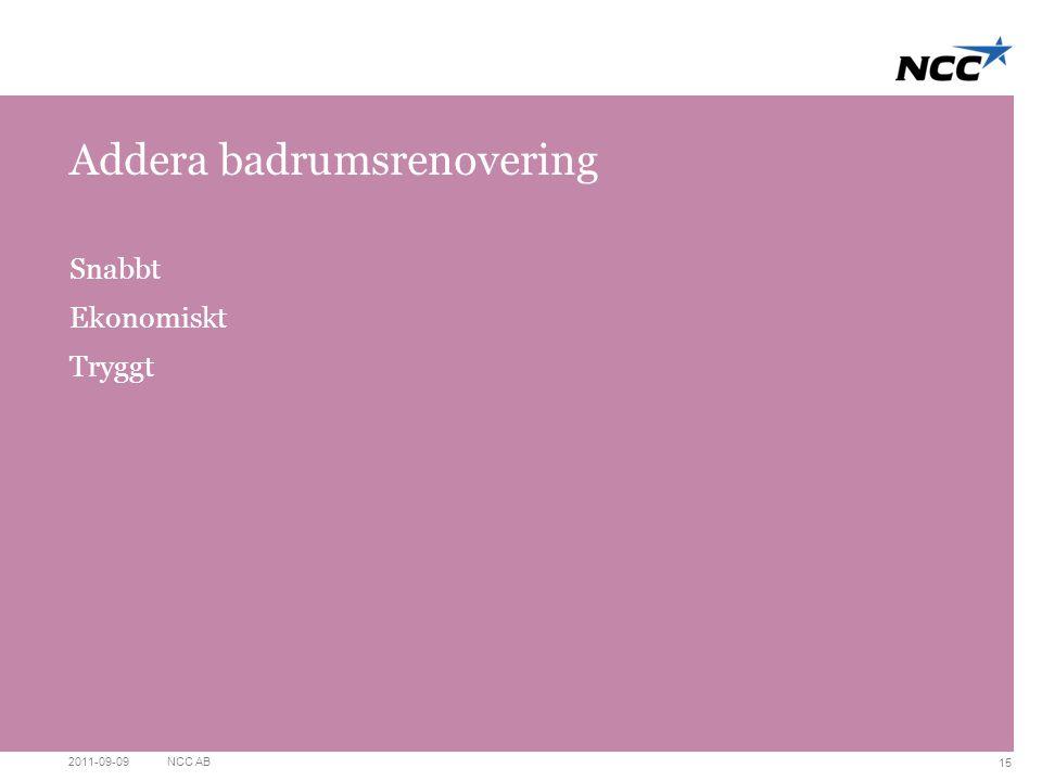 Divider slide Pink Addera badrumsrenovering Snabbt Ekonomiskt Tryggt 2011-09-09NCC AB 15