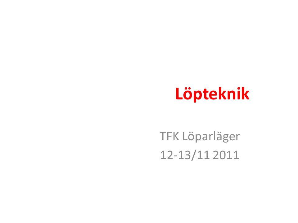 Löpteknik TFK Löparläger 12-13/11 2011