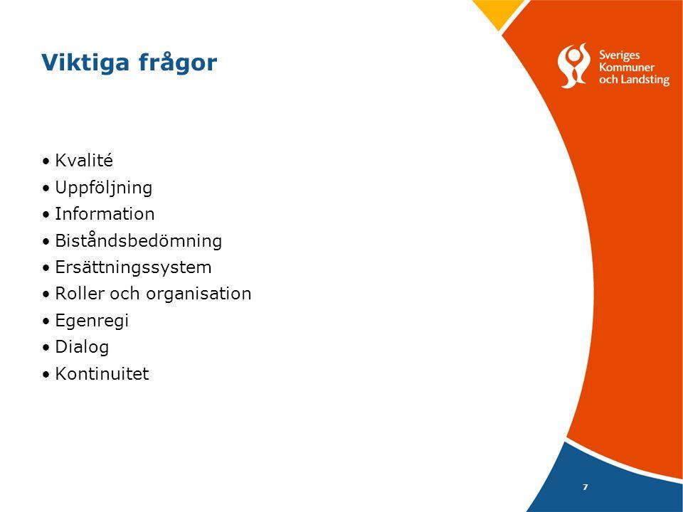 Omsorgstjänster dagtid 82 kommunerBeviljad tidUtförd tid Lägsta253260 Högsta387437 Genomsnitt332339