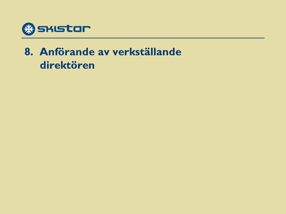 Marknaden 1,5 miljoner åkte i Sverige 0,1 miljoner i Norge 0,2 miljoner i övriga länder Senaste säsongen ökade liftkortsförsäljningen i Sverige med 5% och i Norge med 8% Genomsnittlig volymtillväxt i Skandinavien 19% de senaste tre åren Källa: SLAO, SMR, ETOUR, MÅAB, TDB