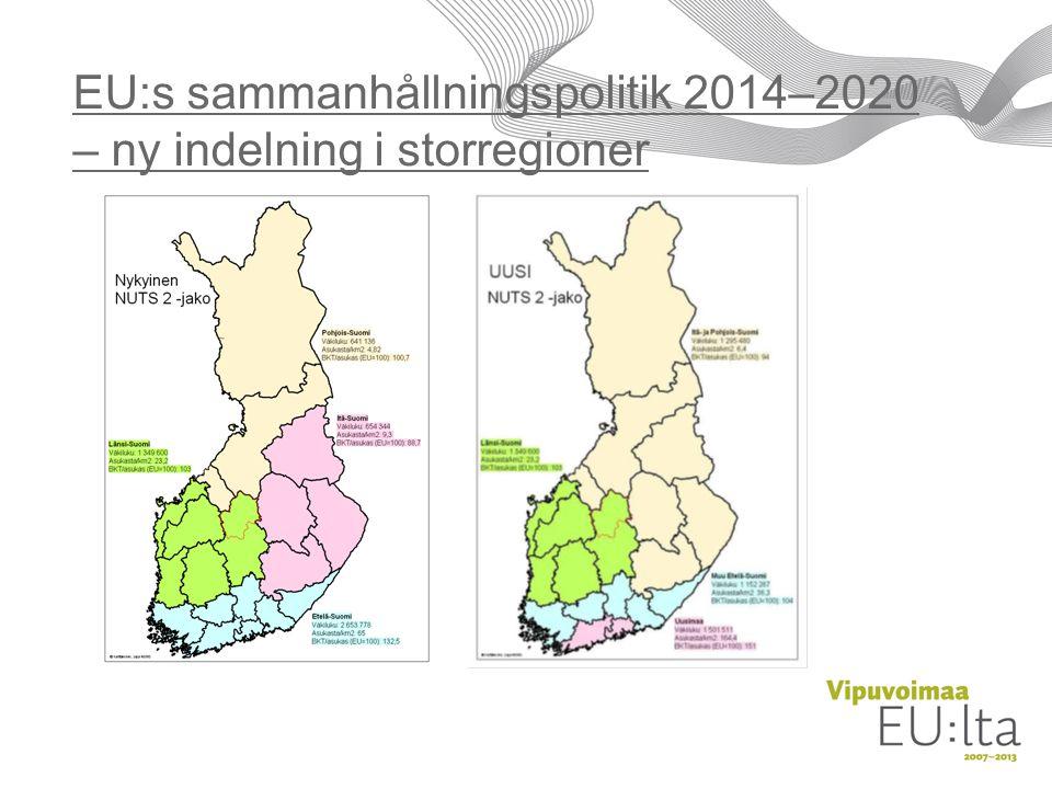 EU:s sammanhållningspolitik 2014–2020 – ny indelning i storregioner