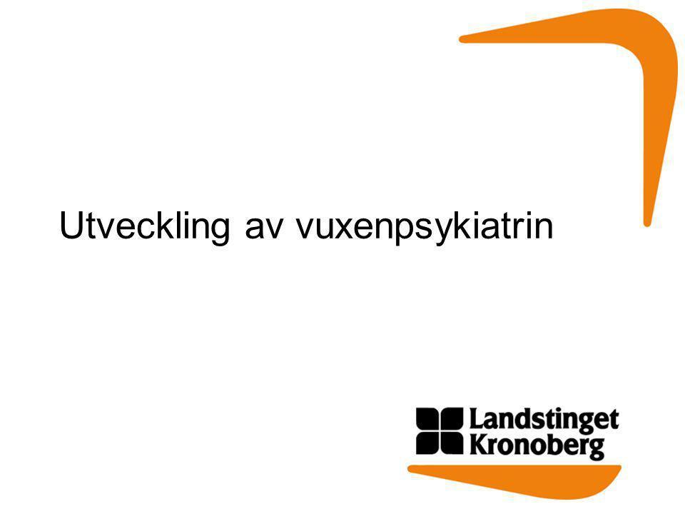 som ändrar tidigare beslut om att flytta vuxen- psykiatrin till Centrallasarettet Växjö.