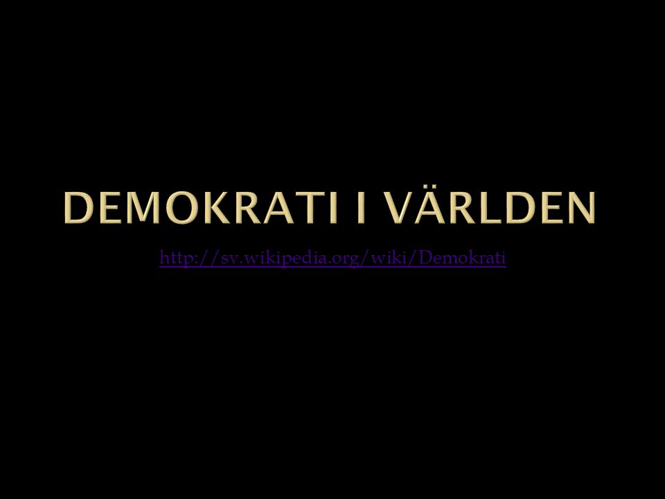 http://sv.wikipedia.org/wiki/Demokrati