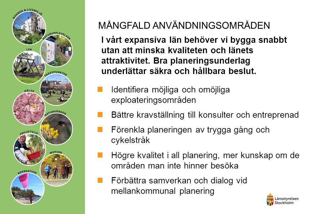 MÅNGFALD ANVÄNDNINGSOMRÅDEN I vårt expansiva län behöver vi bygga snabbt utan att minska kvaliteten och länets attraktivitet.