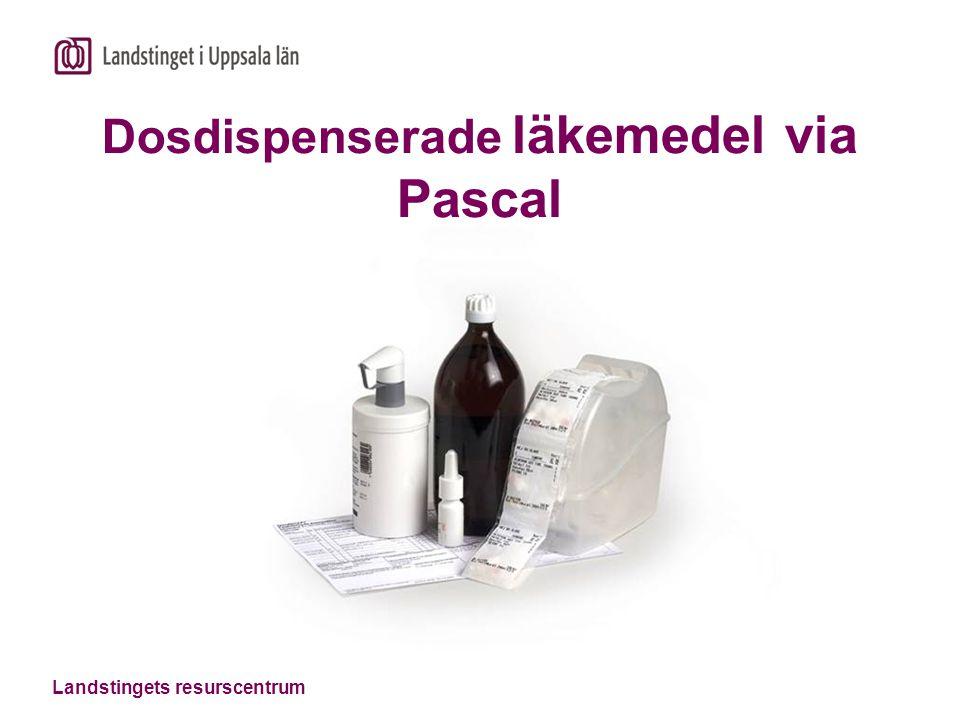 Landstingets resurscentrum Dosdispenserade läkemedel via Pascal