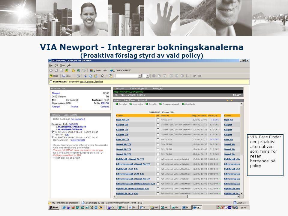 VIA Fare Finder ger proaktivt alternativen som finns för resan beroende på policy VIA Newport - Integrerar bokningskanalerna (Proaktiva förslag styrd av vald policy)