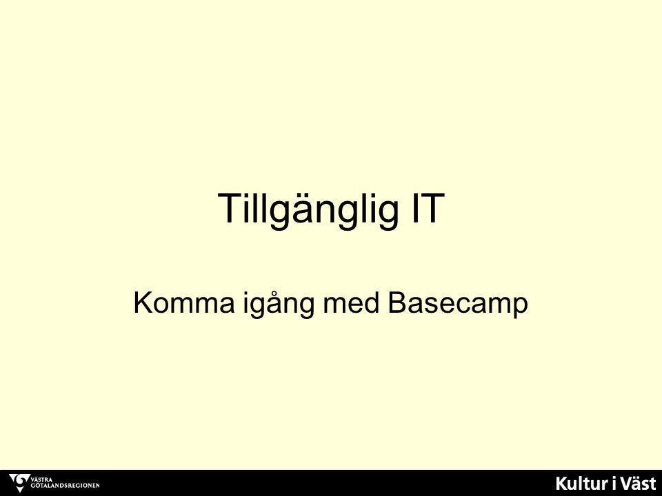 Tillgänglig IT Komma igång med Basecamp