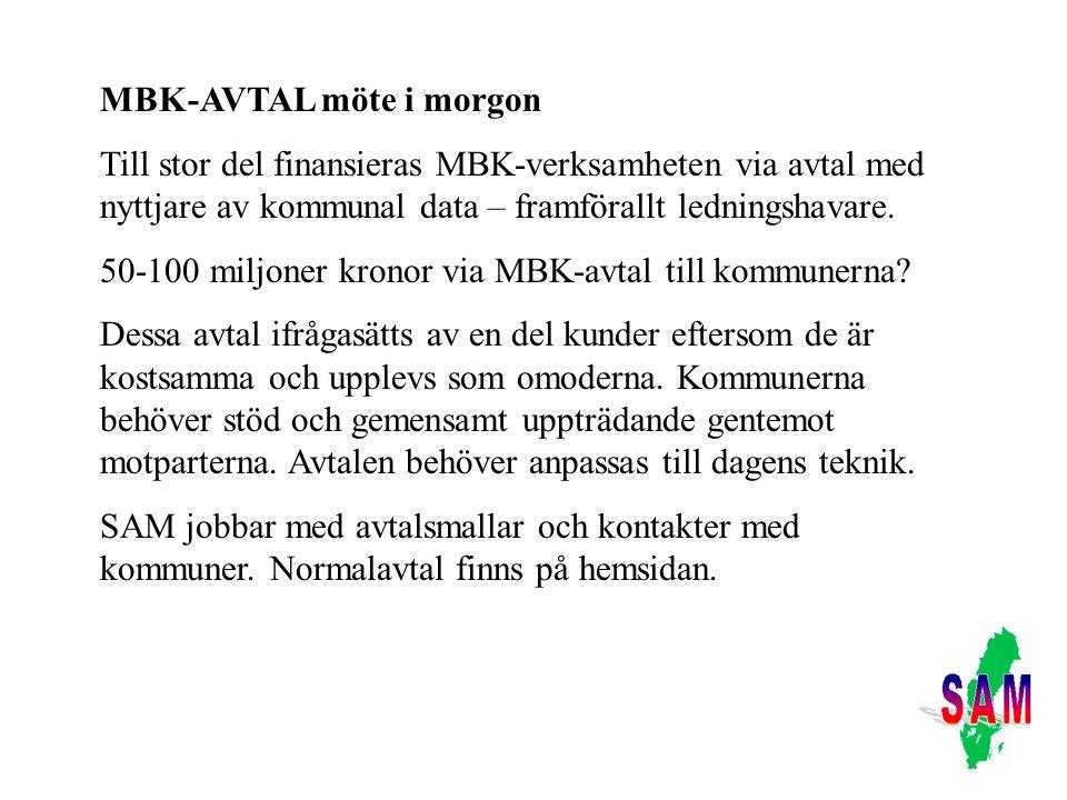 MBK-AVTAL möte i morgon Till stor del finansieras MBK-verksamheten via avtal med nyttjare av kommunal data – framförallt ledningshavare.