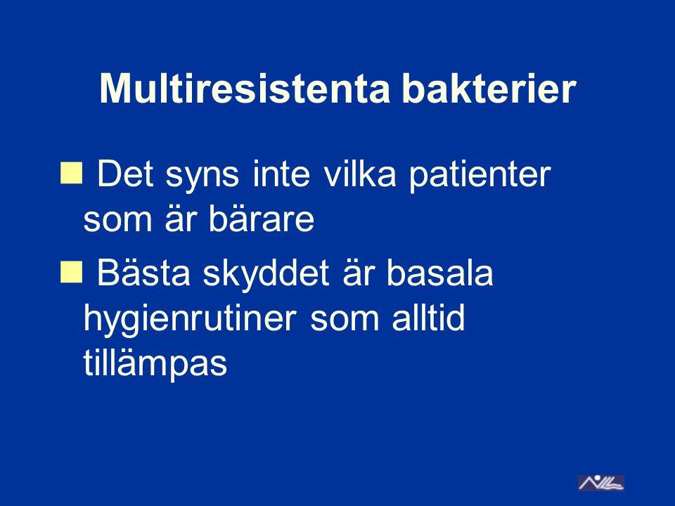 Vård av patient med MRSA III Daglig städning : Informera lokalvårdaren.