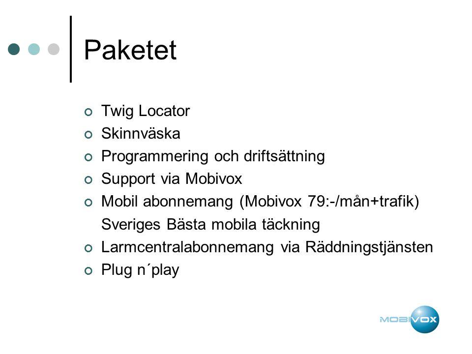 Paketet Twig Locator Skinnväska Programmering och driftsättning Support via Mobivox Mobil abonnemang (Mobivox 79:-/mån+trafik) Sveriges Bästa mobila täckning Larmcentralabonnemang via Räddningstjänsten Plug n´play